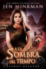 A La Sombra Del Tiempo, Libro 1: Sueños Oscuros - copertina