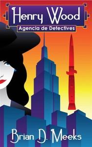 Agencia De Detectives Henry Wood - copertina