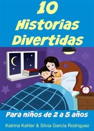 10 Historias Divertidas Para Niños De 2 A 5 Años - copertina