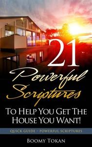 21 Poderosas Escrituras Para Ajudá-Lo A Conquistar A Casa Que Você Quer - copertina