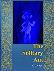 "Always Learning   ""te Solitary Ant"" - copertina"