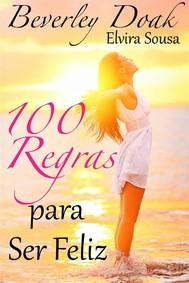100 Regras Para Ser Feliz - copertina