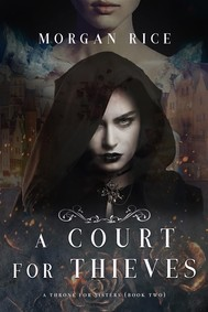 A Court for Thieves (A Throne for Sisters—Book Two) - copertina