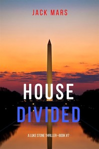 House Divided (A Luke Stone Thriller—Book 7) - Librerie.coop