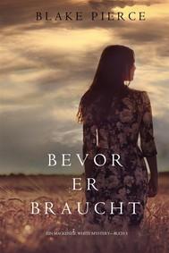 Bevor Er Braucht (Ein Mackenzie White Mysterie—Buch 5) - copertina