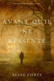 Avant qu'il ne ressente (Un mystère Mackenzie White – Volume 6) - copertina