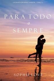 Para Todo o Sempre (A Pousada em Sunset Harbor—Livro 2) - copertina