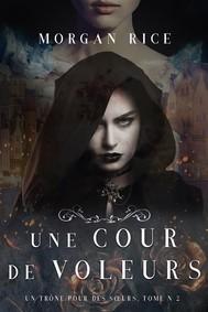 Une Cour de Voleurs (Un Trône Pour Des Sœurs, Tome Deux) - copertina