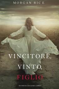 Vincitore, Vinto, Figlio (Di Corone e di Gloria—Libro 8) - copertina
