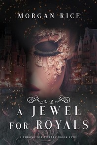 A Jewel for Royals (A Throne for Sisters—Book Five) - Librerie.coop