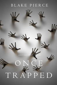 Once Trapped (A Riley Paige Mystery—Book 13) - Librerie.coop