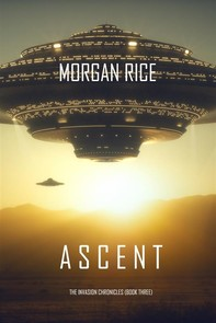 Ascent (The Invasion Chronicles—Book Three): A Science Fiction Thriller - Librerie.coop