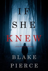 If She Knew (A Kate Wise Mystery—Book 1) - Librerie.coop