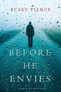 Before He Envies (A Mackenzie White Mystery—Book 12) - Librerie.coop