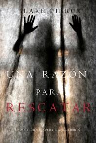 Una Razón Para Rescatar (Un Misterio de Avery Black—Libro 5) - Librerie.coop