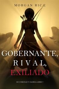 Gobernante, Rival, Exiliado (De Coronas Y Gloria—Libro 7) - Librerie.coop