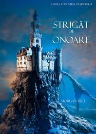 Strigăt De Onoare (Cartea 4 Din Inelul Vrăjitorului) - Librerie.coop