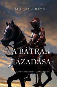 A Bátrak Lázadása (Királyok És Varázslók - Második Könyv) - Librerie.coop
