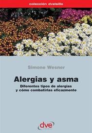 Alergias y asma. Diferentes tipos de alergias y cómo combatirlas eficazmente - copertina