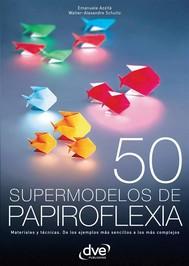 50 supermodelos de papiroflexia - copertina