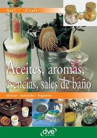Aceites, aromas, esencias, sales de baño - copertina