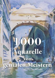 1000 Aquarelle von genialen Meistern - copertina