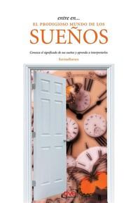Entre en… el prodigioso mundo de los sueños - Librerie.coop