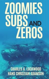 Zoomies, Subs, and Zeros - Librerie.coop