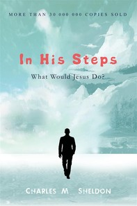 In His Steps: What Would Jesus Do? - Librerie.coop