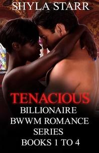Tenacious Billionaire BWWM Romance Series - Books 1 to 4 - Librerie.coop