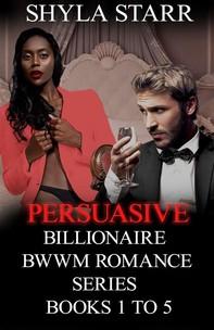 Persuasive Billionaire BWWM Romance Series - Books 1 to 5 - Librerie.coop