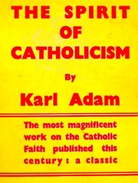 The Spirit of Catholicism  - Librerie.coop