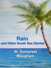 Rain and Other South Sea Stories - Librerie.coop