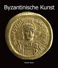 Byzantinische Kunst - copertina