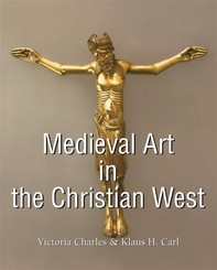 Medieval Art in the Christian West - Librerie.coop