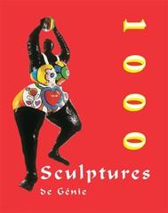 1000 Sculptures de Génie - copertina