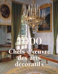 1000 Chef-d'œuvre des Arts décoratifs - copertina