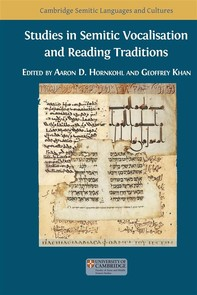Studies in Semitic Vocalisation and Reading Traditions - Librerie.coop