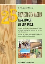25 proyectos en madera para hacer en una tarde - copertina