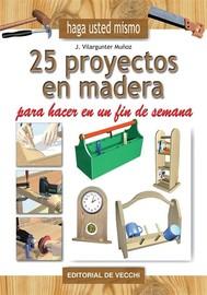 25 proyectos en madera para hacer en un fin de semana - copertina