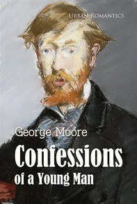 Confessions of a Young Man - Librerie.coop