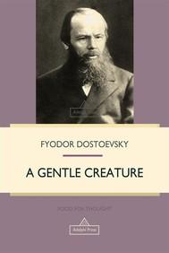 A Gentle Creature - copertina