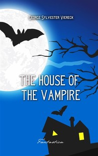 The House of the Vampire - Librerie.coop