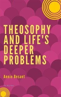 Theosophy and Life's Deeper Problems - Librerie.coop