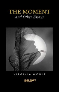 The Moment and Other Essays - Librerie.coop