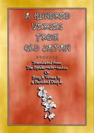 A HUNDRED VERSES FROM OLD JAPAN - 100 verses with notes from the Hyaku-nin-isshiu - copertina