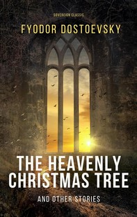 The Heavenly Christmas Tree and Other Stories - Librerie.coop