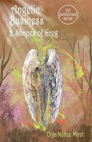 Angelic Business 2. Shapes of Greg (Young Adult Paranormal Series) - copertina