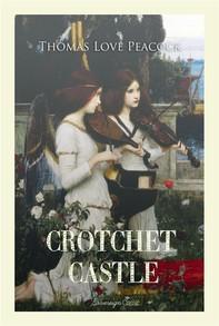 Crotchet Castle - Librerie.coop