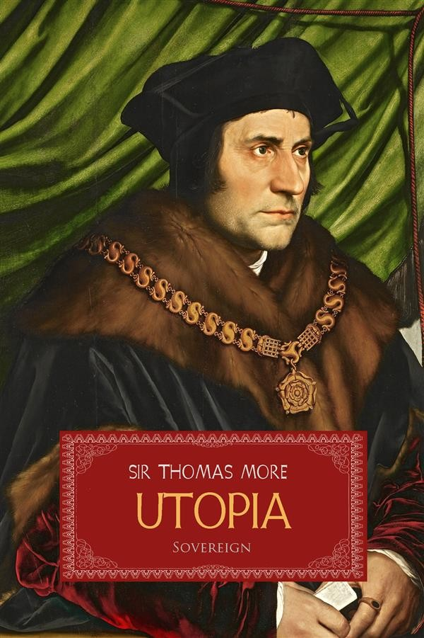 a review of thomas mores utopia a work of fiction and political philosophy Dive into our treasure trove of free student and teacher guides to every book imaginable, and then some.